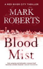 Blood Mist - Mark Roberts