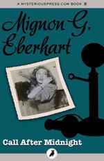 Call After Midnight - Mignon G. Eberhart