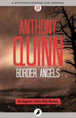 Border Angels - Anthony J. Quinn