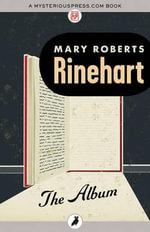 The Album - Mary Roberts Rinehart