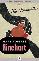 The Romantics - Mary Roberts Rinehart