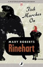 Tish Marches On - Mary Roberts Rinehart