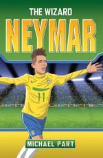 Neymar : The Wizard - Michael Part