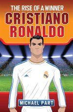 Cristiano Ronaldo : The Rise of a Winner - Michael Part