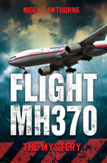 Flight MH370 - The Mystery - Nigel Cawthorne