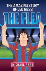 The Flea - The Amazing Story of Leo Messi - Michael Part