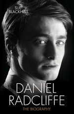 Daniel Radcliffe - The Biography - Sue Blackhall