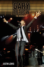 Gary Barlow - The Biography - Justin Lewis