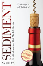 Sediment - Two Gentlemen and Their Mid-Life Terroirs - Paul Keers