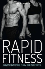 Rapid Fitness - Elevate Your Fitness to New Heights in Minutes - Zen Martinoli