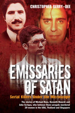 Emissaries of Satan - Serial Killers Under the Microscope - Christopher Berry-Dee