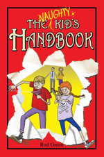 The Naughty Kid's Handbook - Rod Green
