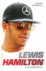 Lewis Hamilton - The Biography - Frank Worall