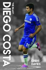 Diego Costa : The Beast - Harry Harris