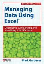 Managing Data Using Excel : Research skills - Mark Gardener