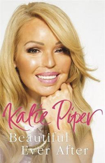 Beautiful Ever After - Katie Piper