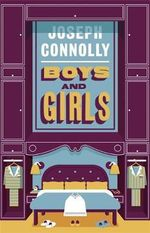 Boys and Girls - Joseph Connolly