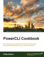 PowerCLI Cookbook - Sellers   Philip