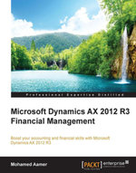 Microsoft Dynamics AX 2012 R3 Financial Management - Aamer   Mohamed
