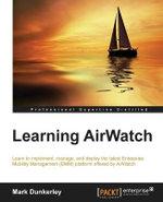 Learning Airwatch - Mark Dunkerley