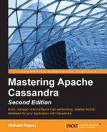 Mastering Apache Cassandra - Second Edition - Nishant Neeraj