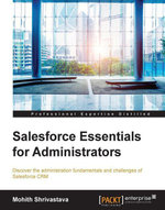Salesforce Essentials for Administrators - Shrivastava   Mohith