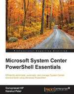 Microsoft System Center PowerShell Essentials - HP   Guruprasad