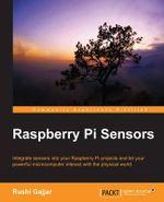 Raspberry Pi Sensors - Rushi Gajjar