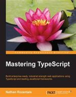 Mastering TypeScript - Rozentals   Nathan