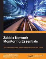 Zabbix Network Monitoring Essentials - Vacche   Andrea Dalle