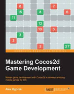 Mastering Cocos2d Game Development - Ogorek   Alex