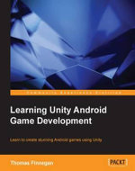 Learning Unity Android Game Development - Finnegan   Thomas
