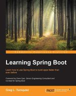 Learning Spring Boot - Turnquist   Greg L.