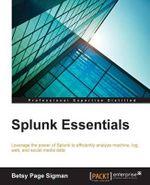 Splunk Essentials - Betsy Page Sigman