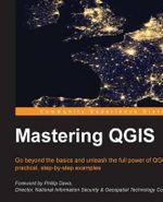 Mastering Qgis - Kurt Menke