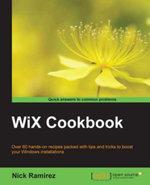 WiX Cookbook - Ramirez   Nick