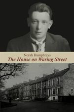 The House on Waring Street - Norah Humphreys