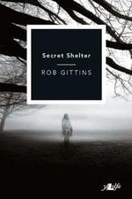 Secret Shelter - Rob Gittins