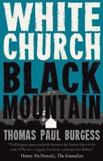 White Church, Black Mountain - Thomas Paul Burgess
