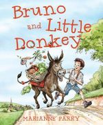 Bruno and Little Donkey - Marianne Parry