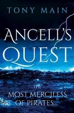 Ancell's Quest - Tony Main