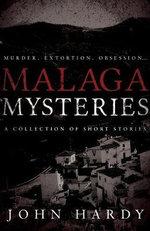 Malaga Mysteries - John Hardy