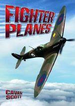 Fighter Planes : Wow! Facts (P) - Cavan Scott