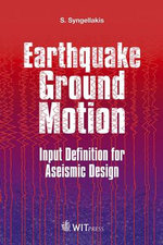 Earthquake Ground Motion : Input Definition for Aseismic Design