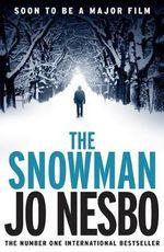 The Snowman : A Harry Hole Thriller (Oslo Sequence 5) - Jo Nesbo