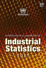 International Yearbook of Industrial Statistics : International Yearbook of Industrial Statistics Series - UNIDO