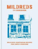 Mildreds : The Vegetarian Cookbook - Mildred's