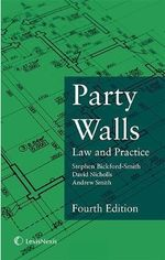 Party Walls : Law and Practice - Stephen Bickford-Smith