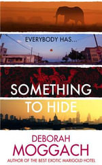 Something to Hide - Deborah Moggach