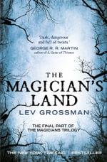 Magician's Land, The Book 3 - Lev Grossman